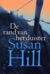 De Rand van het Duister - Susan Hill, Yolande Ligterink