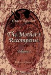 The Mother's Recompense: A Sequel to - Grace Aguilar