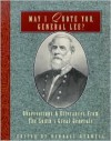 May I Quote You, General Lee?: Observations & Utterances of the South's Great Generals, Volume 2 - Randall Bedwell