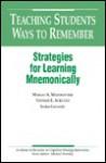 Teaching Students Ways to Remember - Margo A. Mastropieri