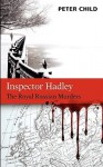 Inspector Hadley: The Royal Russian Murders - Peter Child