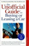 The Unofficial Guide to Buying or Leasing a Car - Donna Howell