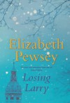 Losing Larry - Elizabeth Pewsey
