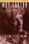 May Sarton: Selected Letters, 1955-1995 - Susan Sherman, May Sarton