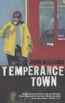 Temperance Town - John Williams