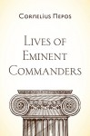 Lives of Eminent Commanders - Cornelius Nepos