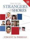 Strangers to These Shores Census Update, Books a la Carte Edition - Vincent N. Parrillo
