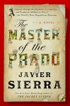 The Master of the Prado - Javier Sierra