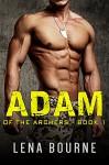 Adam (of the Archers, Book 1) (BBW Military Romance) - Lena Bourne