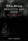 Paranormal Brighton and Hove - Janet Cameron