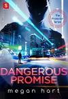 Dangerous Promise (The Protector) - Megan Hart