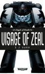 Visage of Zeal - C.Z. Dunn