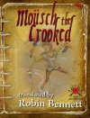 Moüsch the Crooked (Small Vampires, #2) - Robin Bennett
