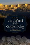Lost World of the Golden King: In Search of Ancient Afghanistan - Frank L. Holt