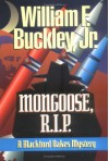Mongoose, RIP (Blackford Oakes Novel) - William F. Buckley Jr.