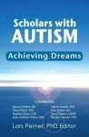 Scholars with Autism Achieving Dreams - Lars Perner