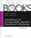 Handbook of Computable General Equilibrium Modeling, Vol. 1b - Peter B Dixon, Dale Jorgenson