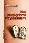 Nad dziesięcioma przykazaniami - Stanisław Obirek