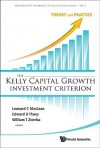 The Kelly Capital Growth Investment Criterion: Theory and Practice (World Scientific Handbook in Financial Economic Series) - Leonard C. Maclean, Edward O. Thorp, William T. Ziemba