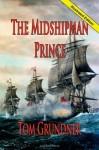 The Midshipman Prince - Tom Grundner