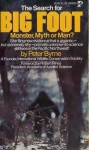 The Search For Bigfoot: Monster, Myth or Man? - Peter Byrne, Robert Rines
