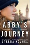 Abby's Journey - Steena Holmes