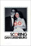 Scoring: A Sexual Memoir - Dan Greenburg