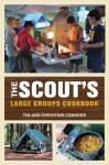 The Scout's Large Groups Cookbook - Christine Conners, Christine Conners