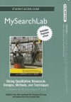 Mysearchlab with Pearson Etext -- Standalone Access Card -- Doing Qualitative Research: Designs, Methods, and Techniques - Roberta Garner, Greg Scott, Gregory M. Scott