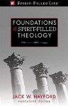 Foundations of Spirit-Filled Theology: Foreword by Jack Hayford - Guy P. Duffield, Nathaniel M. Van Cleave