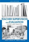 Teacher Supervision and Evaluation, 3rd Edition (Wiley/Jossey-Bass Education) - James Nolan, Linda A. Hoover