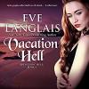 Vacation Hell (Princess of Hell) - Eve Langlais, Rebecca Estrella