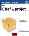 La Boîte à outils du Chef de projet (BàO La Boîte à Outils) (French Edition) - Jérôme Maes, François Debois
