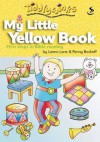 My Little Yellow Book: First Steps in Bible Reading - Leena Lane, Penny Boshoff