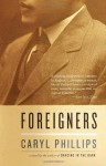 Foreigners (Vintage International) - Caryl Phillips
