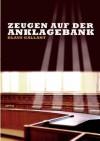 Zeugen Auf Der Anklagebank - Klaus Gallant, Christian Ga Gallantry - Musik Und Buch