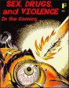 Sex, Drugs & Violence In The Comics - Greg Theakston