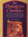 The Plantagenet Chronicles - Elizabeth Hallam