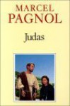 Judas - Marcel Pagnol