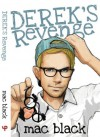 Derek's Revenge - Mac Black