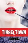 Tinseltown - Erin Ward