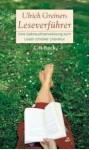 Ulrich Greiners Leseverführer : eine Gebrauchsanweisung zum Lesen schöner Literatur - Ulrich Greiner
