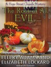 The Root of All Evil - Ellery Adams, Elizabeth Lockard, Cris Dukehart