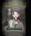 School Spirit (Suddenly Supernatural Book 1) - Elizabeth Cody Kimmel, Allyson Ryan