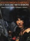 La casta dei Meta-Baroni, Vol. 6: Doña Vicenta Gabriela de Rokha la Nonna - Alejandro Jodorowsky, Juan Giménez