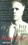 Deep Woods: The Story of Robert Frost - Peggy Caravantes