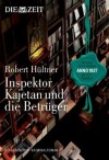 Inspektor Kajetan und die Betrüger - Robert Hültner