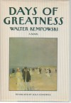 Days of Greatness - Walter Kempowski