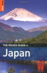 The Rough Guide to Japan Fourth Edition (Rough Guide Travel Guides) - Jan Dodd, Simon Richmond