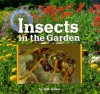 Insects in the Garden - Dorothy M. Souza